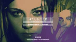 Evanescence: Haunted (Extended Remix)