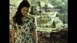 Saint Etiene - Action (Dj Techno92 & Dj Sona X-Plosion Remix)