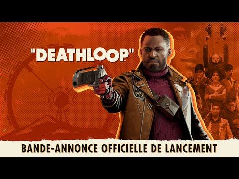 Bande-annonce officielle de lancement : Compte à rebours vers la liberté de Deathloop