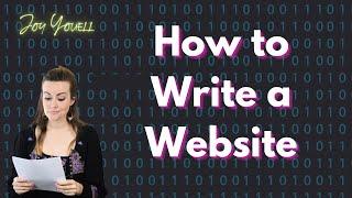How to Write a Website