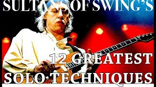 Sultans of Swing's 12 Greatest Solo Techniques (Both Solos)
