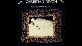 Christian Death – Catastrophe Ballet Live (1984)