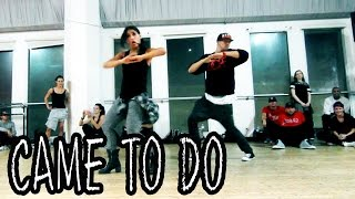 CAME TO DO - @ChrisBrown ft Akon Dance Video | Choreography by @MattSteffanina (Chris Brown)