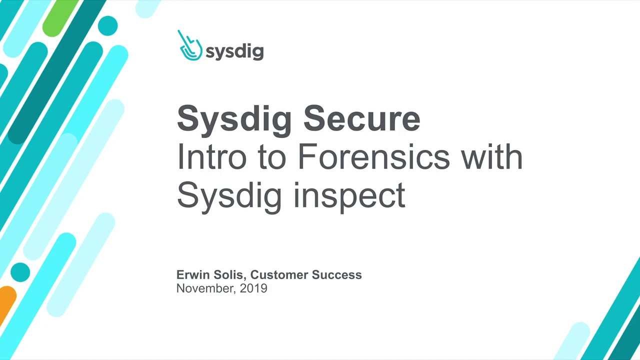 Sysdig Secure 101 Sysdig inspectでのフォレンジック