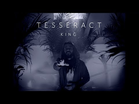 TesseracT - King (from Sonder) online metal music video by TESSERACT