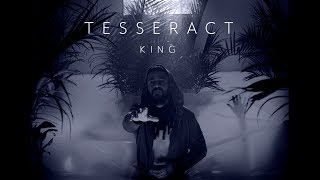TesseracT - King (from Sonder)