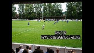 Pav Cup   Newcastle Legends v Felling