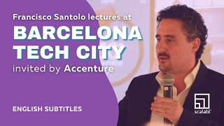 Francisco Santolo lectures at Barcelona Tech City invited by Accenture