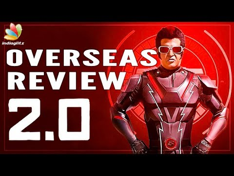 Download 2.0 Movie Review - Overseas Audience Response |  Rajini, Director Shankar | New Tamil Movie HD Mp4 3GP Video and MP3