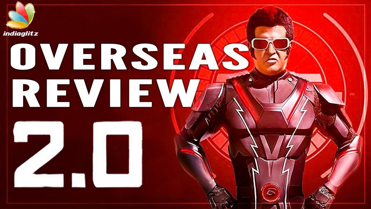 2.0 Movie Review - Overseas Audience Response    Rajini, Director Shankar   New Tamil Movie