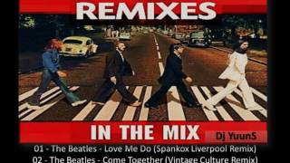 The Beatles (Remixes)   (In The Mix) Dj YuunS 2017