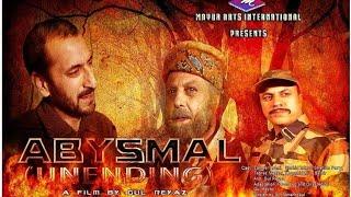 ABYSMAL (Kashmiri Film)