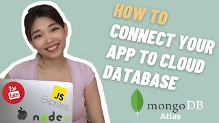 HOW TO: Connect Your App To Cloud Database || MongoDB Atlas
