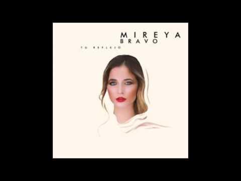 Tu Reflejo - Mireya Bravo (con letra)