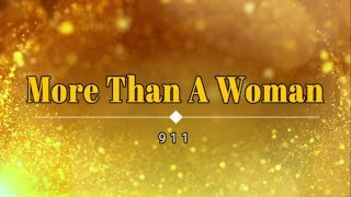 911 - More Than A Woman (Lyric Video) [HD] [HQ]