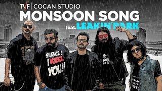 TVF CoCan Studio Monsoon Song Ft Leakin Park