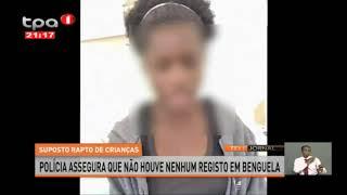 Polícia assegura que não houve nenhum registo de rapto em Benguela