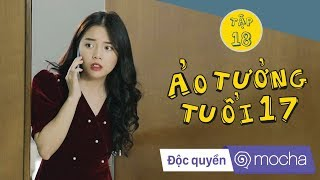 phim-hoc-duong-ao-tuong-tuoi-17-tap-18-het-trum-cuoi-z-team-kem-xoi-tv