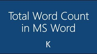 How To Count the Total Number of Words in MS Word 2013/2016