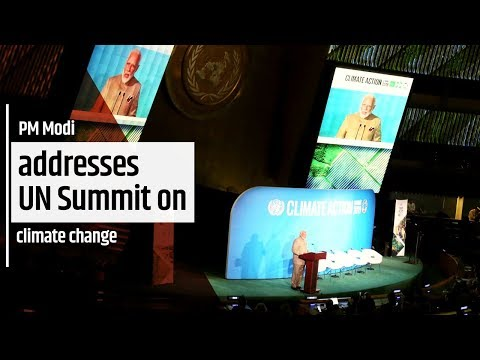 PM Modi addresses UN Summit on climate change