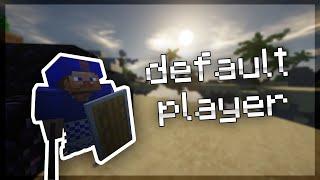 Default Player Challenge - 1.16