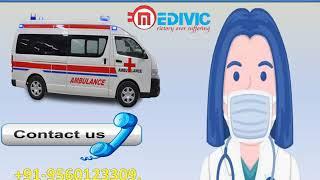 Get Hi-tech Road Ambulance Service in Patna and Gaya  by Medivic Ambulance