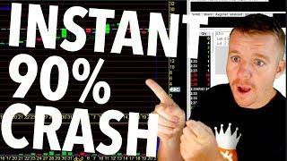 FRIDAY! INSTANT 90% CRASH! INSANE!