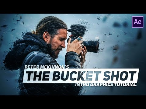 Peter McKinnon's THE BUCKET SHOT Graphics | After Effects Tutorial