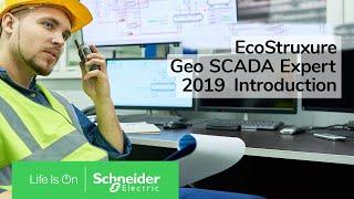 EcoStruxure Geo SCADA Expert 4 - Introducing Geo SCADA 2019