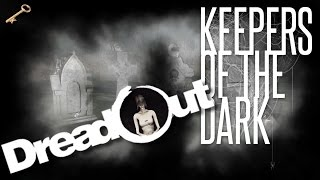 Musicians and Dancers | DreadOut: Keepers of the Dark - Part 7