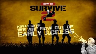 Видео How to Survive 2