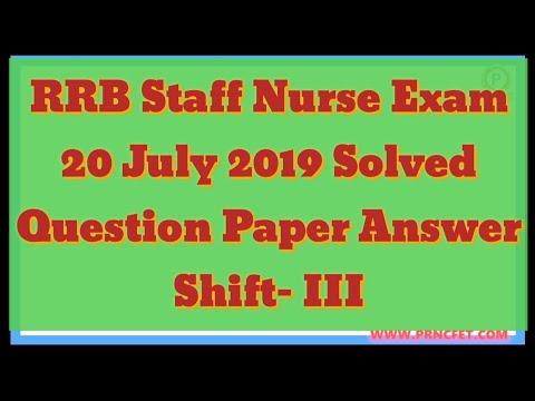 Download Rrb Staff Nurse Exam 20 July 2019 Shift Iii Question