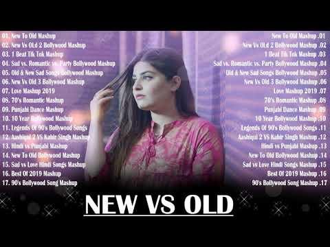 Old Vs New Bollywood Mashup – Hindi Romantic Mashup Songs 2020 – Hindi Mashup 2020