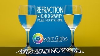 Refraction Photography | Photography Projects to Try at Home