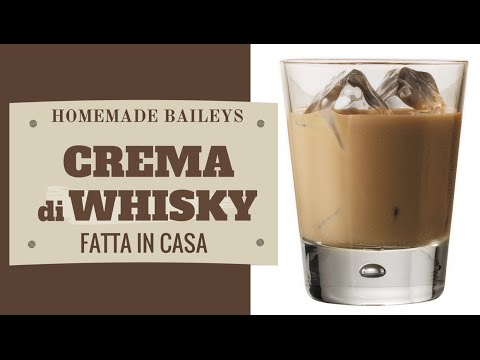 CREMA DI WHISKY FATTA IN CASA DA BENEDETTA - Homemade Whisky Cream