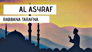 TEKS ARAB SYIIR YA RABBANA TARAFNA - [COVER BY AL ASYRAF ACEH]