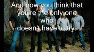 3 doors down- Its the only one you've got (with lyrics)