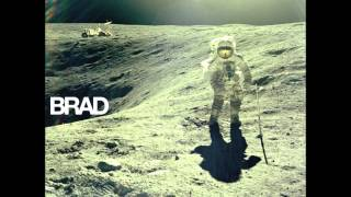 Brad - The Only Way / Through the Day