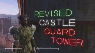 Castle Guard Tower Redux: Let's Build Falllout 4