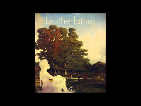 Brotherfather - Stick Around
