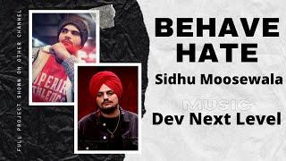 Duniya / Hate (ORIGINAL SONG) - Sidhu Moose Wala - DEV   Next Level   New Punjabi Song 2017