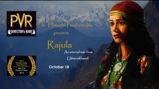 Rajula - A Tale from Himalayas Official Theatrical Trailer