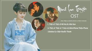 [FULL] Ost phim truyền hình Minh Lan Truyện