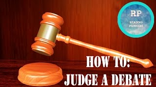 How to: Judge a Debate