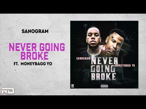 "SanOGram Ft. MoneyBagg Yo – ""Never Going Broke"""
