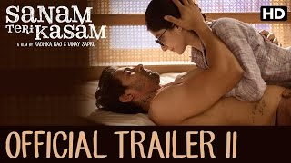 Sanam Teri Kasam - Official Trailer 2