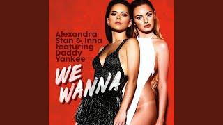 We Wanna (feat. Daddy Yankee)