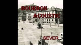 Video Bourbon Acoustic - Já nevím nikdy