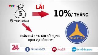 Công ty Thái Tuấn lôi kéo người tham gia như thế nào? | VTV24