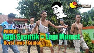 Gambar cover (PARODI) Siti Badriah - Lagi Syantik Versi Jowo KOPLAK